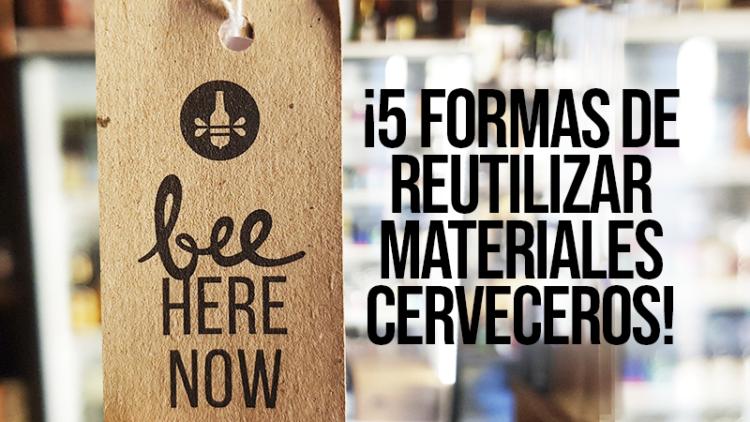 5 Ways to Reuse #CraftBeer Materials!