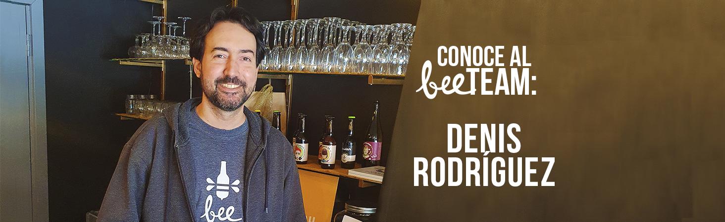 Conoce al #BeeTeam: ¡Denis Rodríguez!