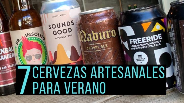 ¡7 Cervezas Artesanales Para Verano!